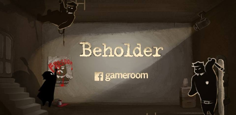Beholder, a game about Totalitarianism, is now available on Facebook Gameroom
