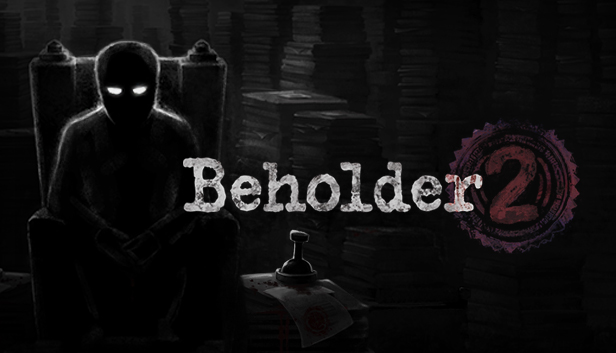 Warm Lamp Games Unveils Beholder 2, Experience the Ministry of a Totalitarian State, Coming to PC 2H of 2018